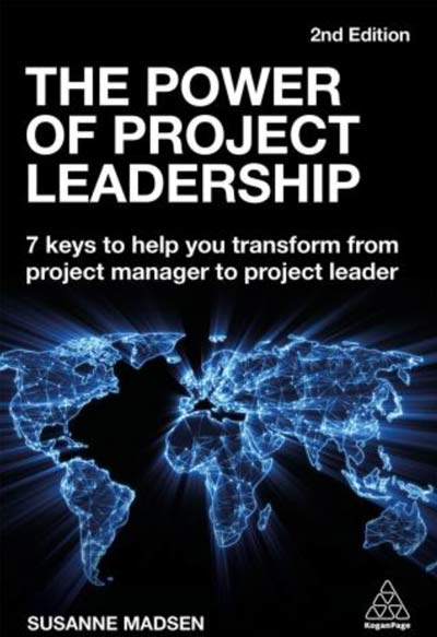 Susanne Madsen The power of project leadership