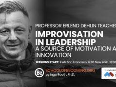 Erlend Dehlin Improvisation in leadership a source of motivation and innovation