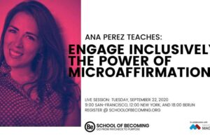 Engage-Inclusively-The-power-of-microaffirmations_Ana-Perez