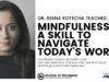 _Reena-Kotecha-Mindfulness_-A-Skill-To-Navigate-Today's-World