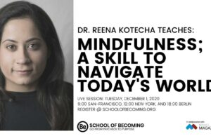 _Reena-Kotecha-Mindfulness_-A-Skill-To-Navigate-Today's-World